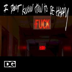 I Don't Know How to Be Happy mp3 Album by Deli Girls