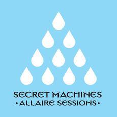 Allaire Sessions mp3 Album by Secret Machines