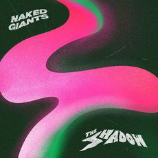 The Shadow mp3 Album by Naked Giants