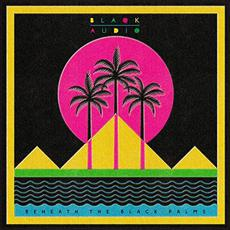 Beneath the Black Palms mp3 Album by Blaqk Audio