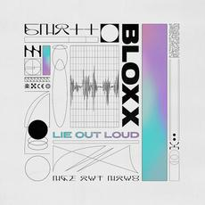 Lie Out Loud mp3 Album by Bloxx