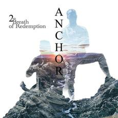 Anchor mp3 Album by 2nd Breath of Redemption