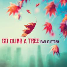 Go Climb a Tree mp3 Album by Gaelic Storm
