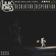 Desolation | Desperation mp3 Album by Lilac Kings