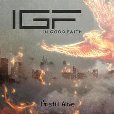I'm Still Alive mp3 Single by In Good Faith
