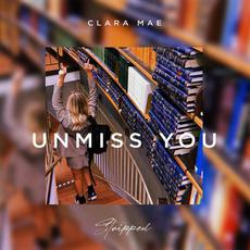 Unmiss You (Stripped) mp3 Single by Clara Mae