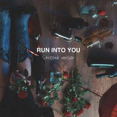 Run Into You (Stripped) mp3 Single by Clara Mae