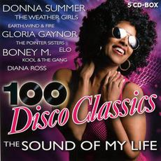 100 Disco Classics: The Sound of My Life mp3 Compilation by Various Artists