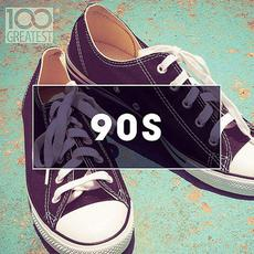 100 Greatest 90s: Ultimate Nineties Throwback Anthems mp3 Compilation by Various Artists