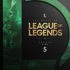 The Music of League of Legends: Season 5 (Original Game Soundtrack) mp3 Soundtrack by League of Legends