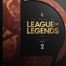 The Music of League of Legends: Season 2 (Original Game Soundtrack) mp3 Soundtrack by League of Legends