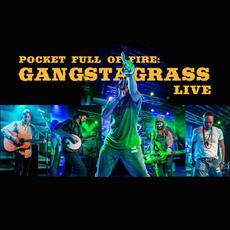 Pocket Full Of Fire: Gangstagrass Live mp3 Live by Gangstagrass