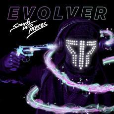 Evolver mp3 Album by Smash Into Pieces