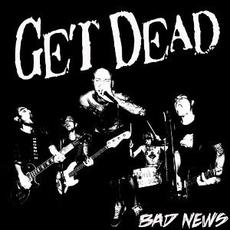 Bad News mp3 Album by Get Dead