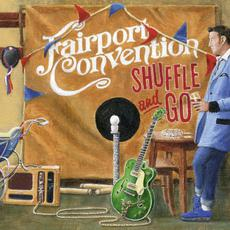 Shuffle And Go mp3 Album by Fairport Convention