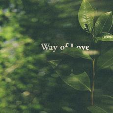 Way of Love mp3 Album by Beta Radio