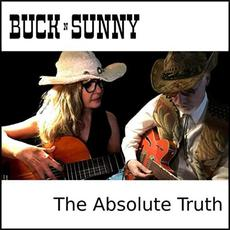 The Absolute Truth mp3 Album by Buck n Sunny