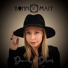 Demands & Desires mp3 Album by Bonn E Maiy