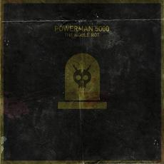 The Noble Rot mp3 Album by Powerman 5000