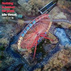 Nothing is Broken for Good mp3 Album by Idle Threat
