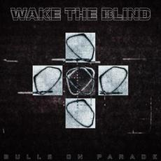 Bulls on Parade mp3 Single by Wake the Blind