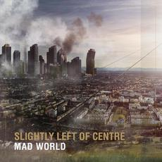 Mad World mp3 Single by Slightly Left of Centre