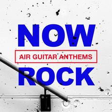 NOW Rock Air Guitar Anthems mp3 Compilation by Various Artists