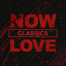 NOW Love Classics mp3 Compilation by Various Artists