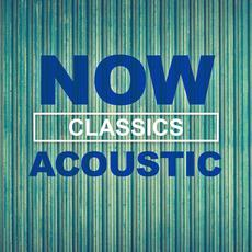 NOW Acoustic Classics mp3 Compilation by Various Artists