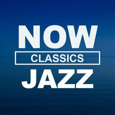 NOW Jazz Classics mp3 Compilation by Various Artists