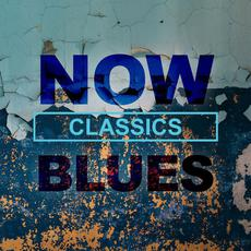 NOW Blues Classics mp3 Compilation by Various Artists