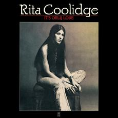 It's Only Love mp3 Album by Rita Coolidge