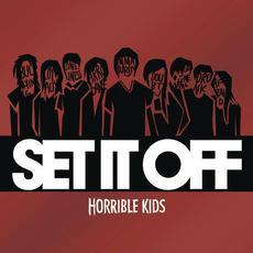 Horrible Kids mp3 Album by Set It Off