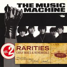 Rarities, Vol. 2: Early Mixes & Rehearsals mp3 Artist Compilation by The Music Machine