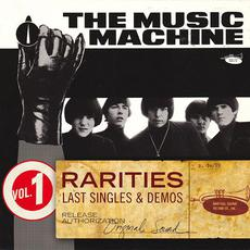 Rarities, Vol. 1: Last Singles & Demos mp3 Artist Compilation by The Music Machine