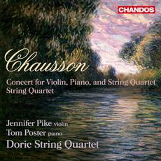 Concert for Violin, Piano and String Quartet / String Quartet mp3 Album by Ernest Chausson