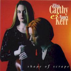Shape of Scrape mp3 Album by Eliza Carthy & Nancy Kerr