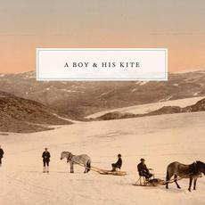 A Boy & His Kite mp3 Album by A Boy & His Kite