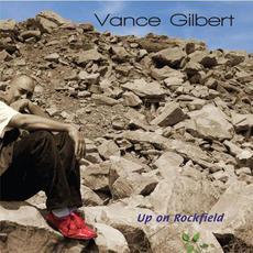 Up on Rockfield mp3 Album by Vance Gilbert