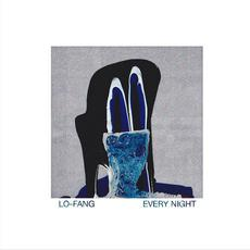 Every Night mp3 Album by Lo-Fang