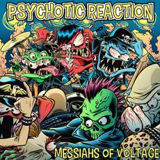 Messiahs of Voltage mp3 Album by Psychotic Reaction