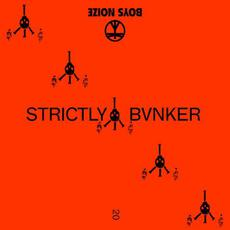 STRICTLY BVNKER mp3 Album by Boys Noize