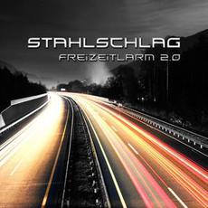 Freizeitlärm 2.0 mp3 Album by Stahlschlag