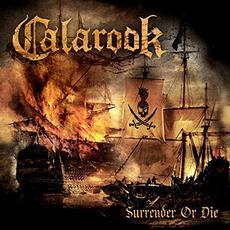 Surrender Or Die mp3 Album by Calarook