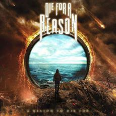 A Reason to Die For mp3 Album by Die for a Reason