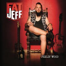 Feelin' Wood mp3 Album by Fat Jeff