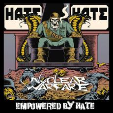 Empowered By Hate mp3 Album by Nuclear Warfare