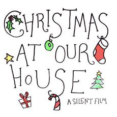 Christmas At Our House mp3 Single by A Silent Film