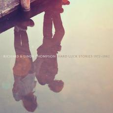 Hard Luck Stories 1972 - 1982 mp3 Artist Compilation by Richard & Linda Thompson