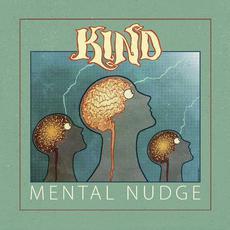 Mental Nudge mp3 Album by Kind